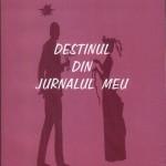 Destinul din jurnalul meu